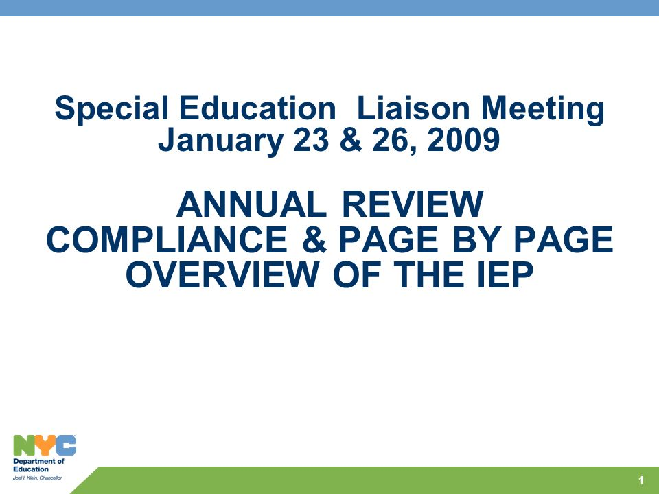 ANNUAL REVIEW COMPLIANCE & PAGE BY PAGE OVERVIEW OF THE IEP
