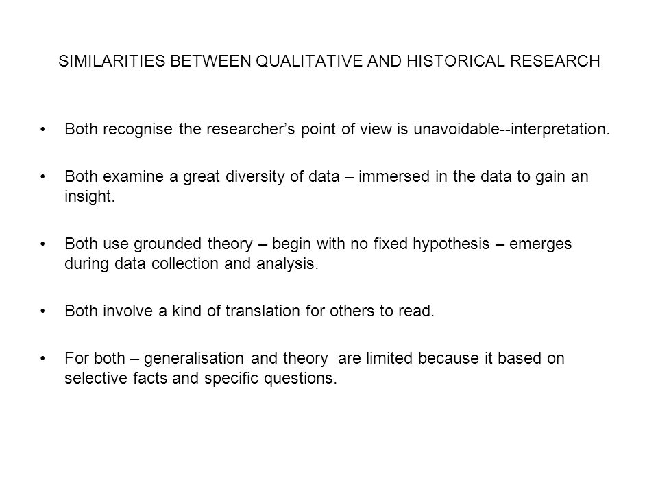 SIMILARITIES BETWEEN QUALITATIVE AND HISTORICAL RESEARCH