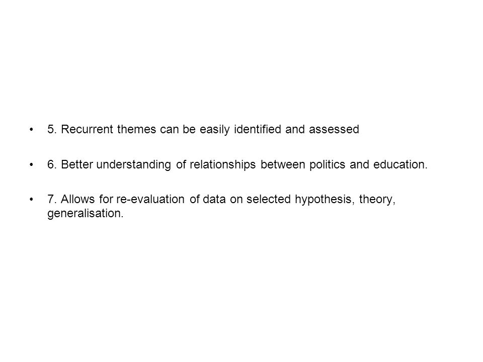 5. Recurrent themes can be easily identified and assessed