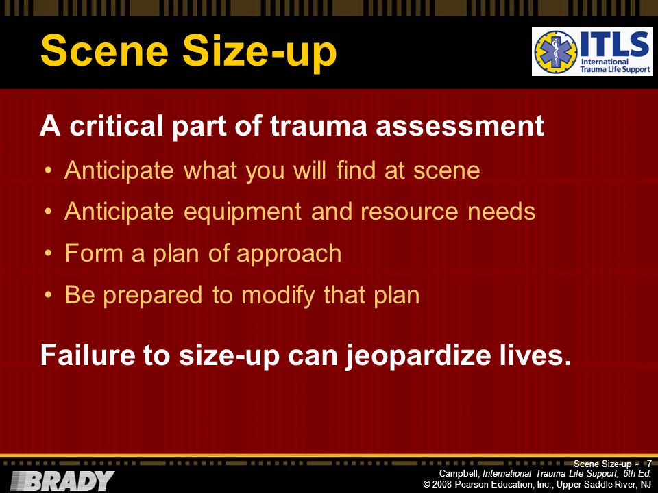 Scene Size-up A critical part of trauma assessment