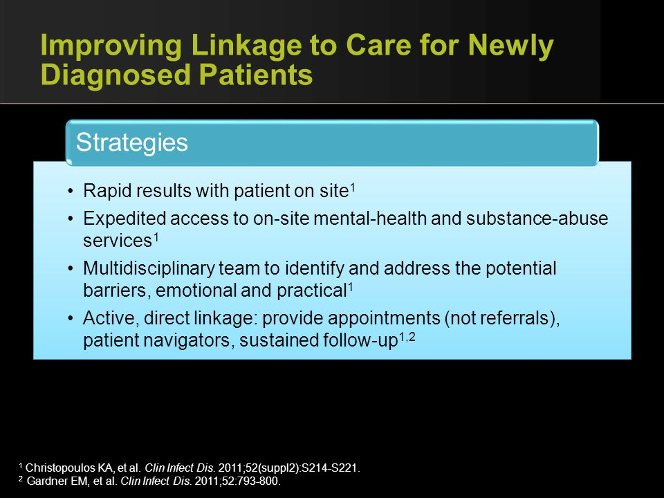 Improving Linkage to Care for Newly Diagnosed Patients