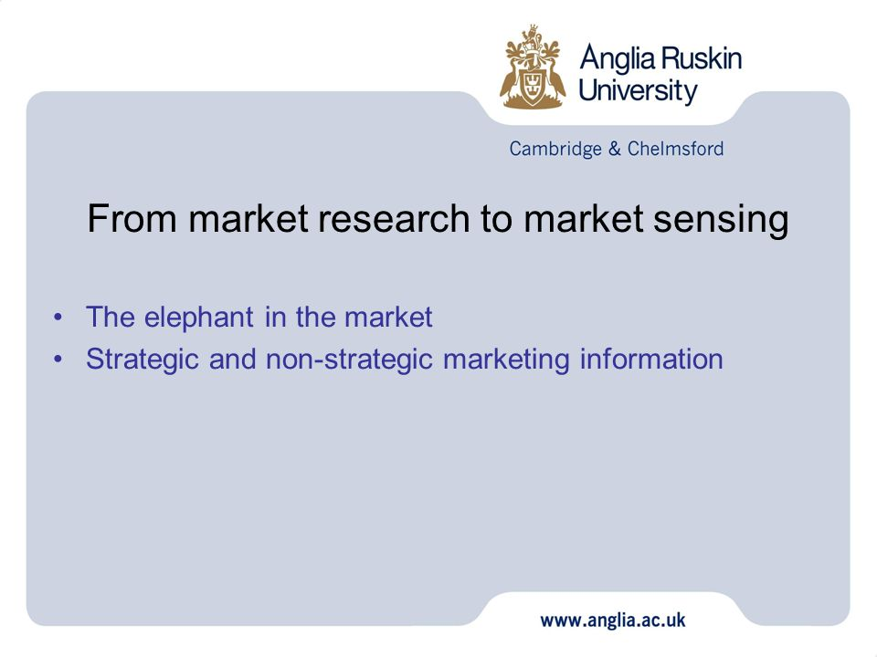 From market research to market sensing