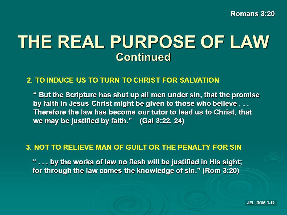 THE REAL PURPOSE OF LAW Continued