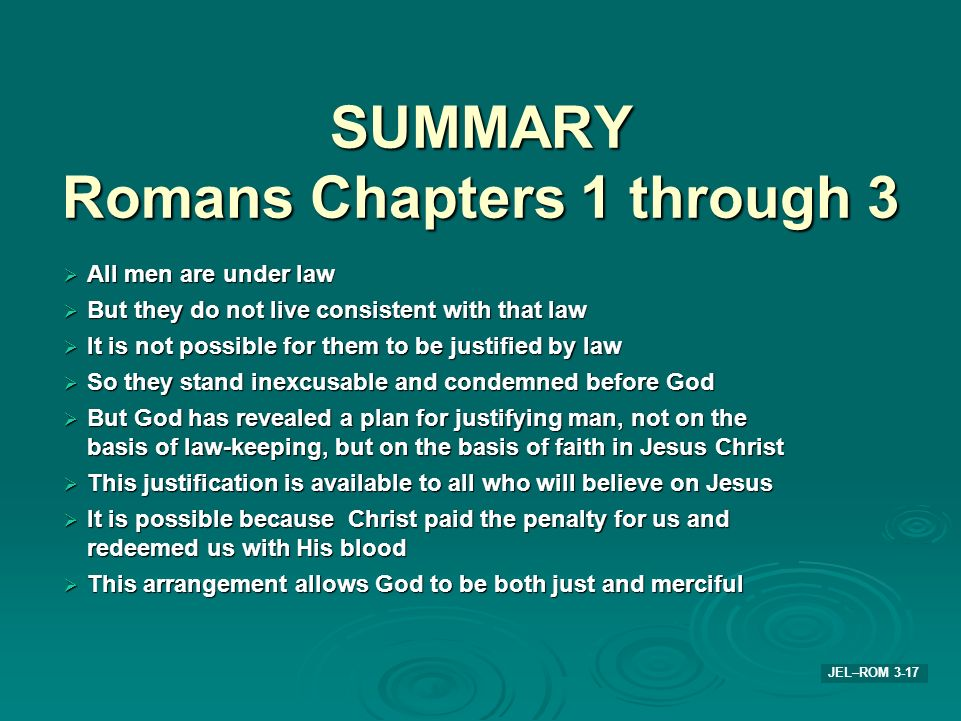 SUMMARY Romans Chapters 1 through 3