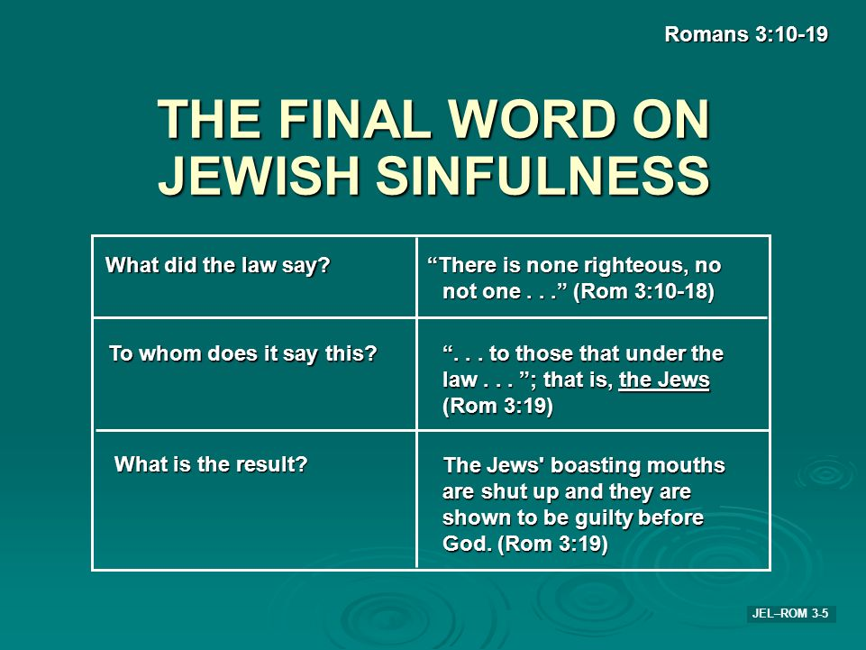 THE FINAL WORD ON JEWISH SINFULNESS