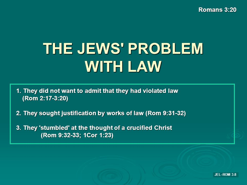 THE JEWS PROBLEM WITH LAW