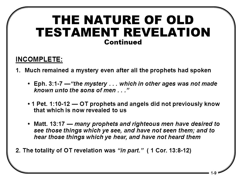 THE NATURE OF OLD TESTAMENT REVELATION Continued