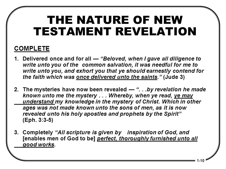 THE NATURE OF NEW TESTAMENT REVELATION