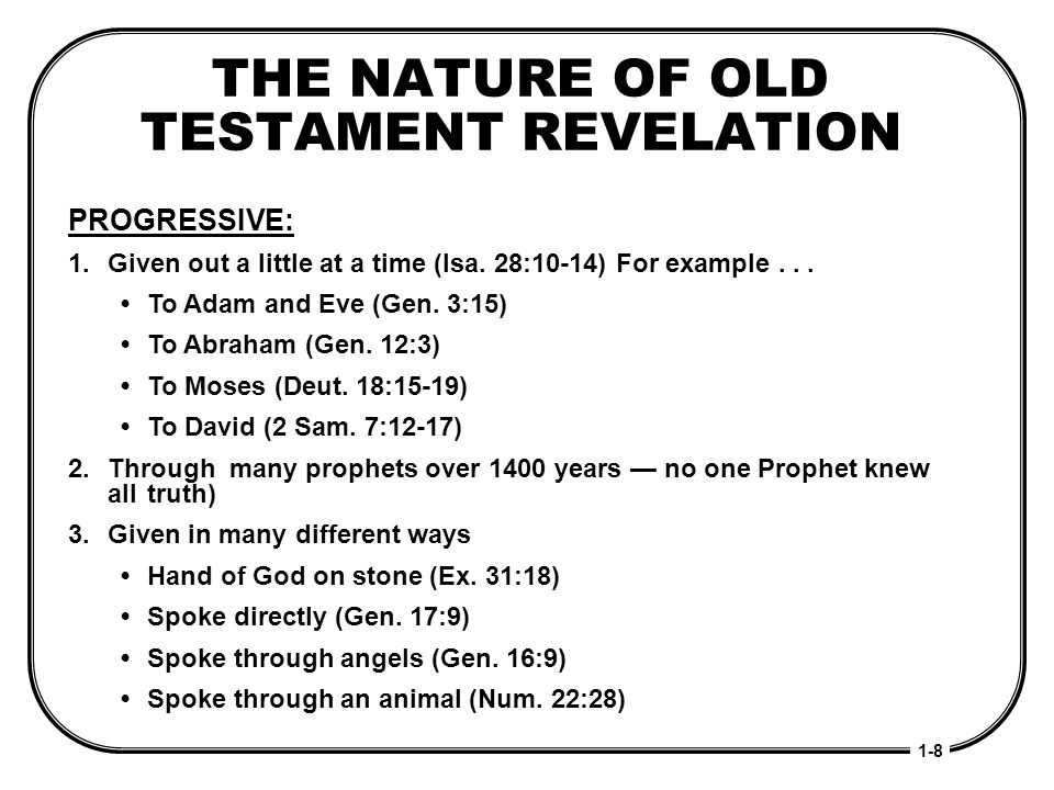 THE NATURE OF OLD TESTAMENT REVELATION