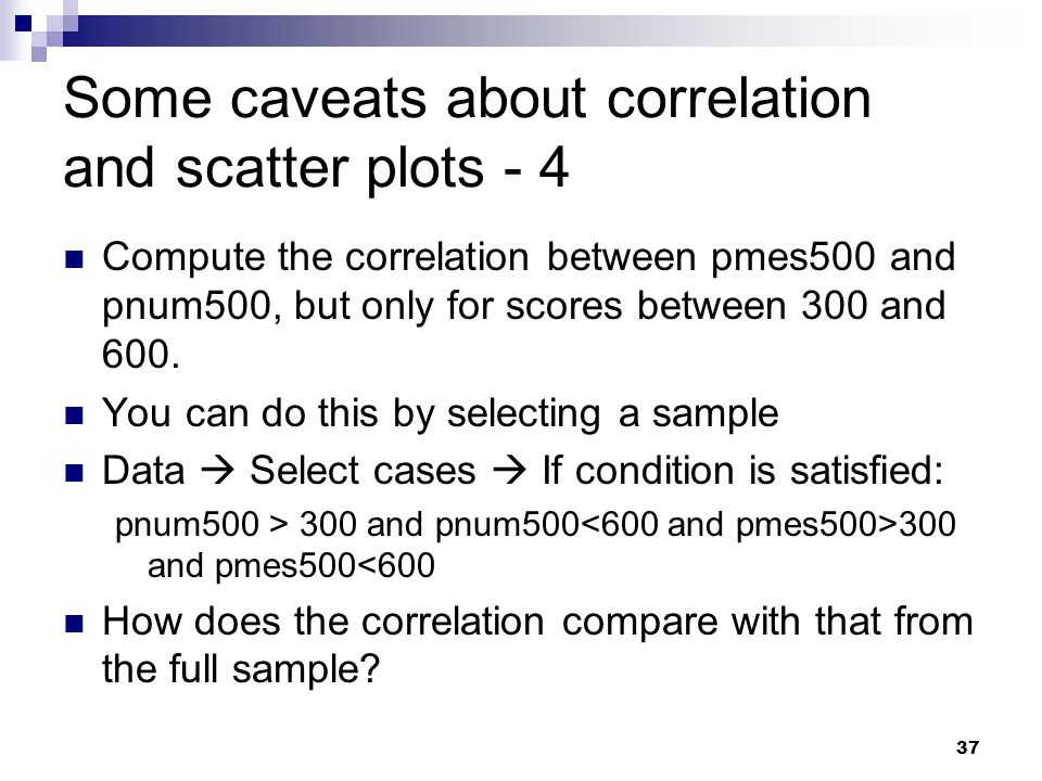 Some caveats about correlation and scatter plots - 4