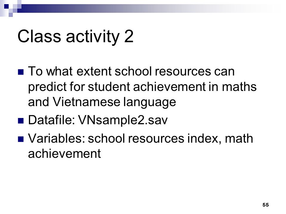 Class activity 2 To what extent school resources can predict for student achievement in maths and Vietnamese language.