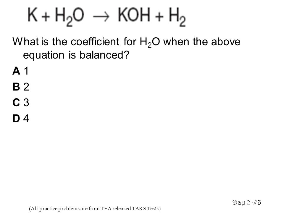 What is the coefficient for H2O when the above equation is balanced