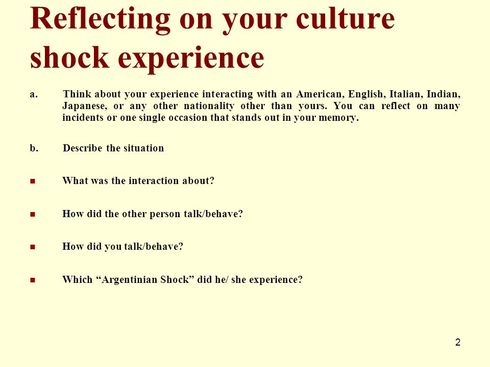 Reflecting on your culture shock experience