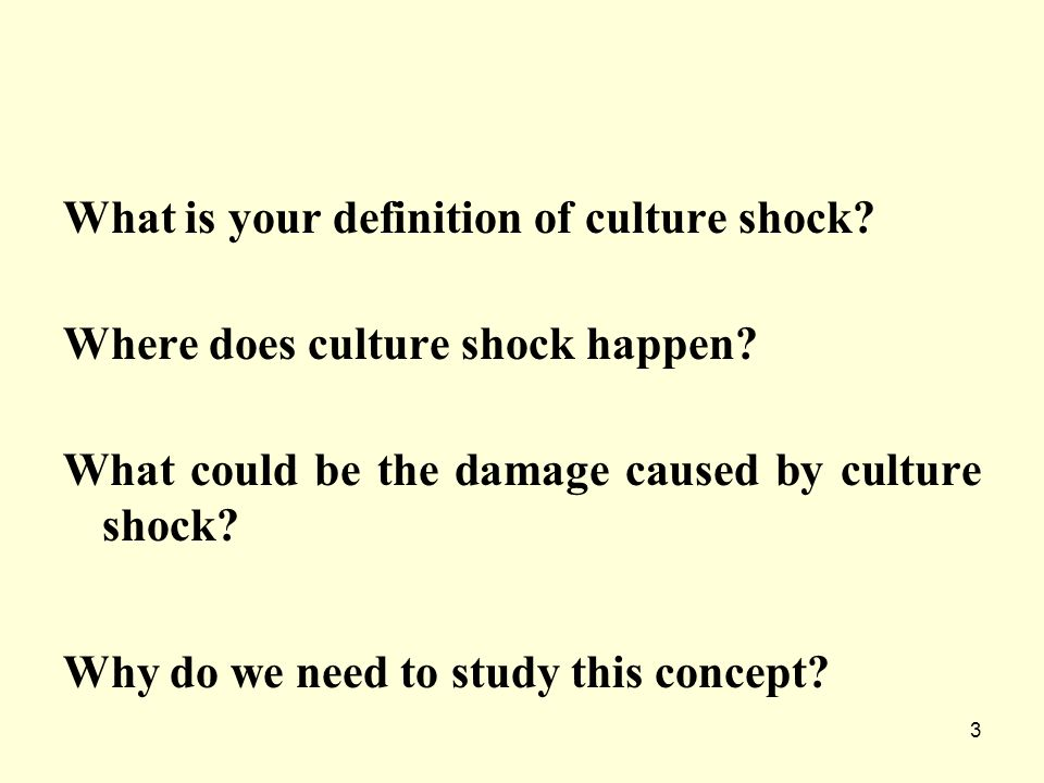 What is your definition of culture shock