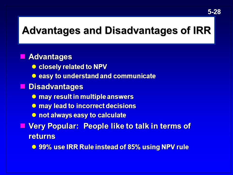 advantages and disadvantages of irr method