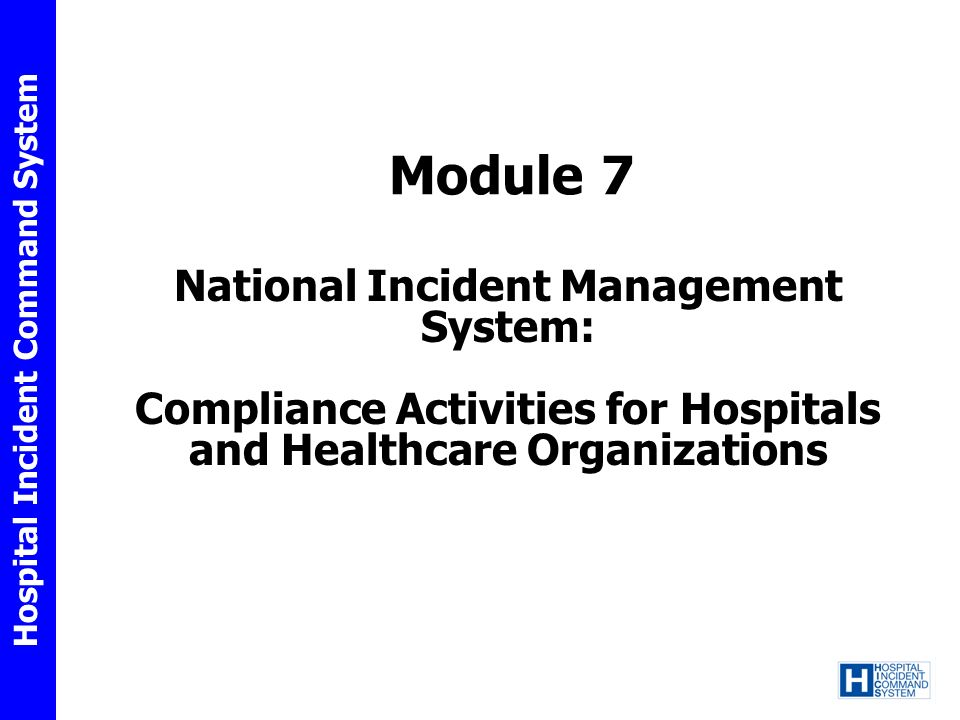 Module 7 National Incident Management System:
