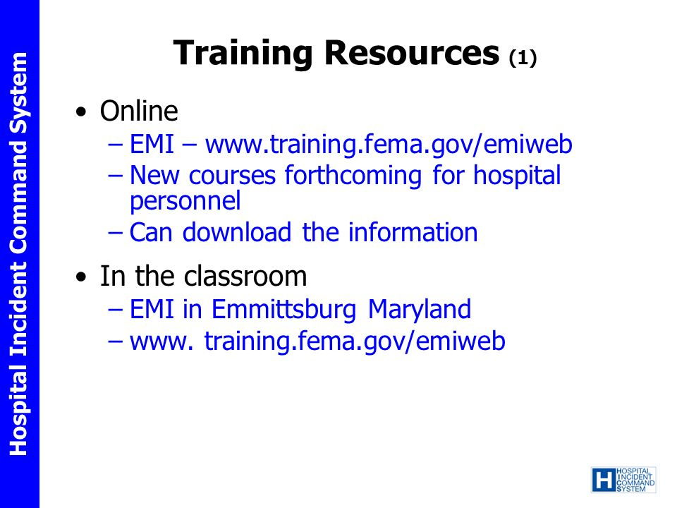 Training Resources (1) Online In the classroom