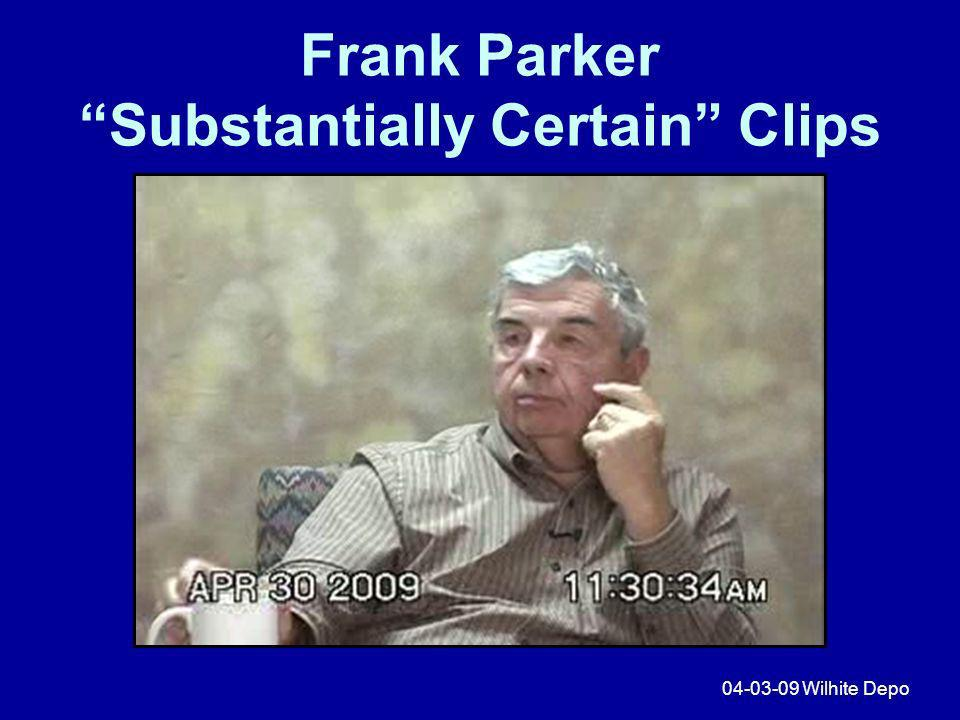 Frank Parker Substantially Certain Clips