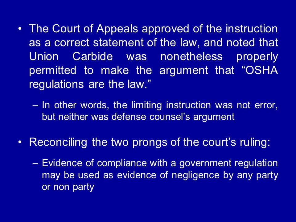 Reconciling the two prongs of the court's ruling: