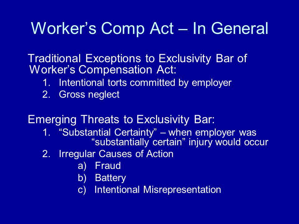Worker's Comp Act – In General