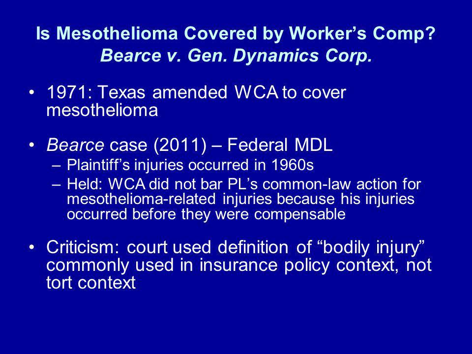 1971: Texas amended WCA to cover mesothelioma
