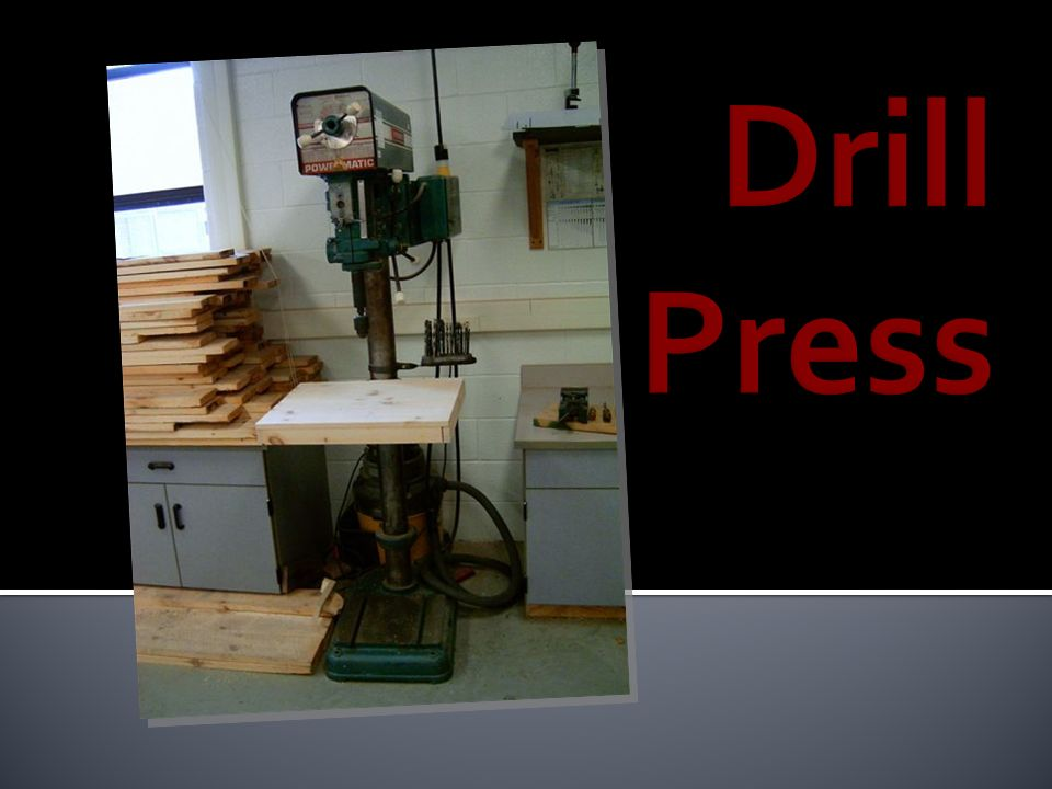 Drill Press Welcome to a brief tutorial video discussing how to safely use and operate the Drill Press.