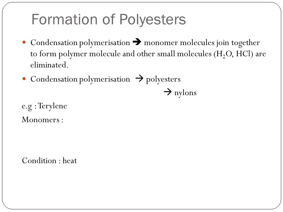 Formation of Polyesters