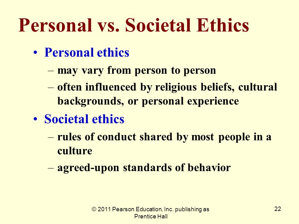 Personal vs. Societal Ethics