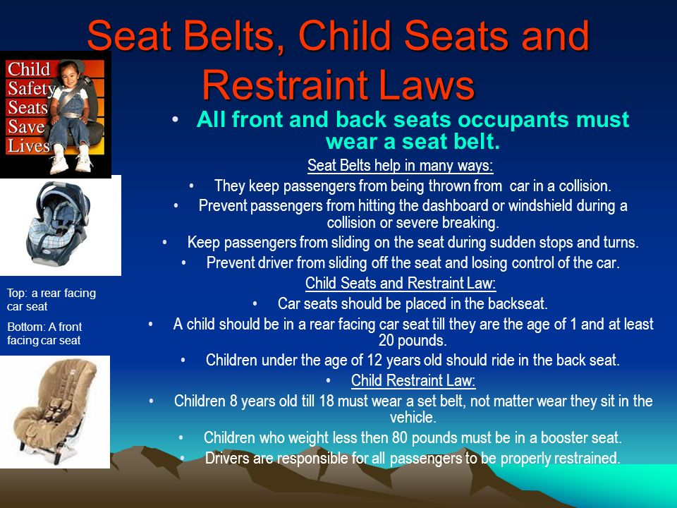 Seat Belts, Child Seats and Restraint Laws