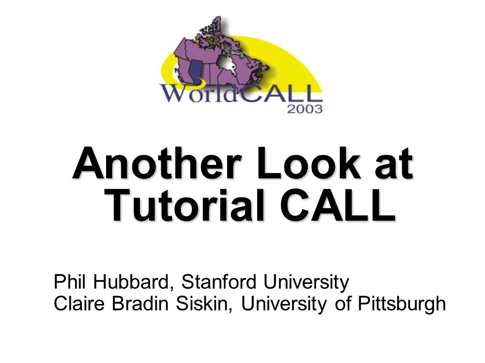 Another Look at Tutorial CALL