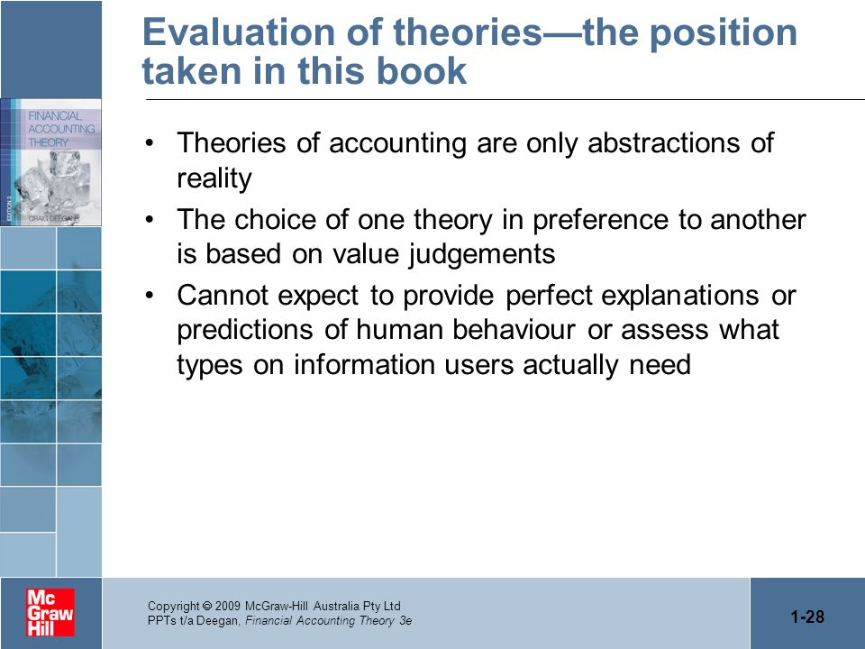 Evaluation of theories—the position taken in this book