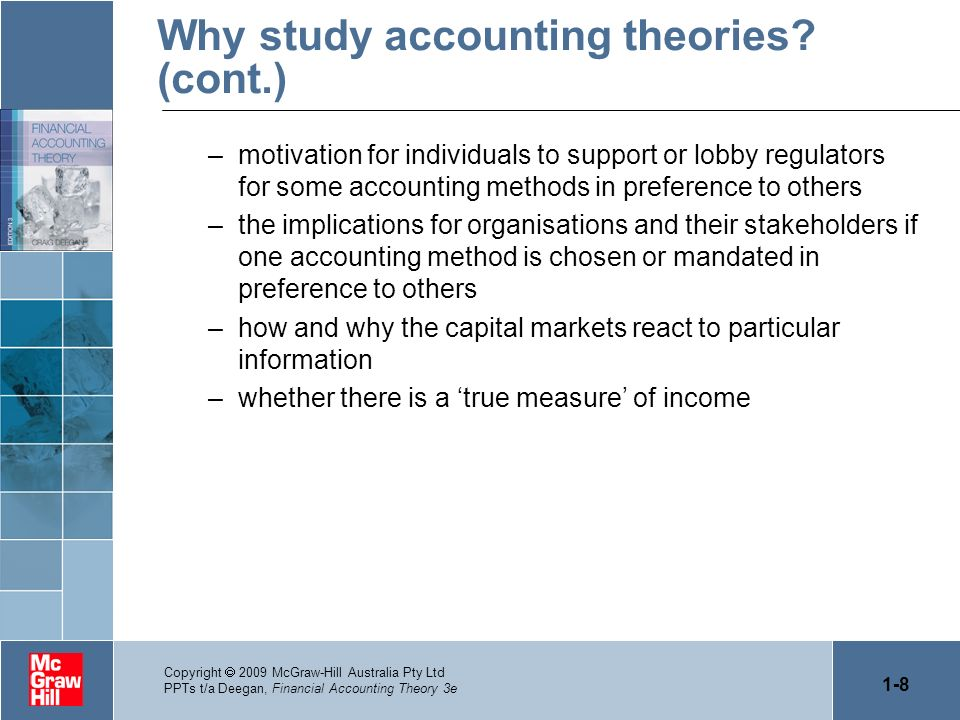 Why study accounting theories (cont.)