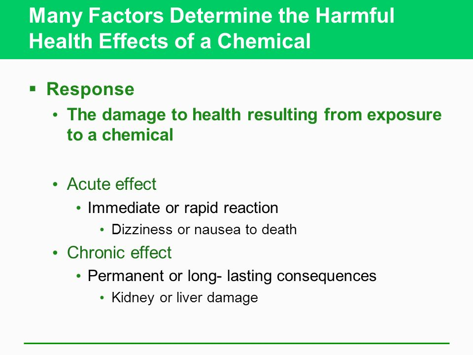 Many Factors Determine the Harmful Health Effects of a Chemical