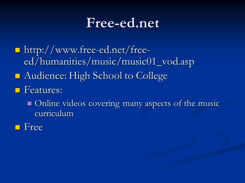 Free-ed.net http://www.free-ed.net/free-ed/humanities/music/music01_vod.asp. Audience: High School to College.