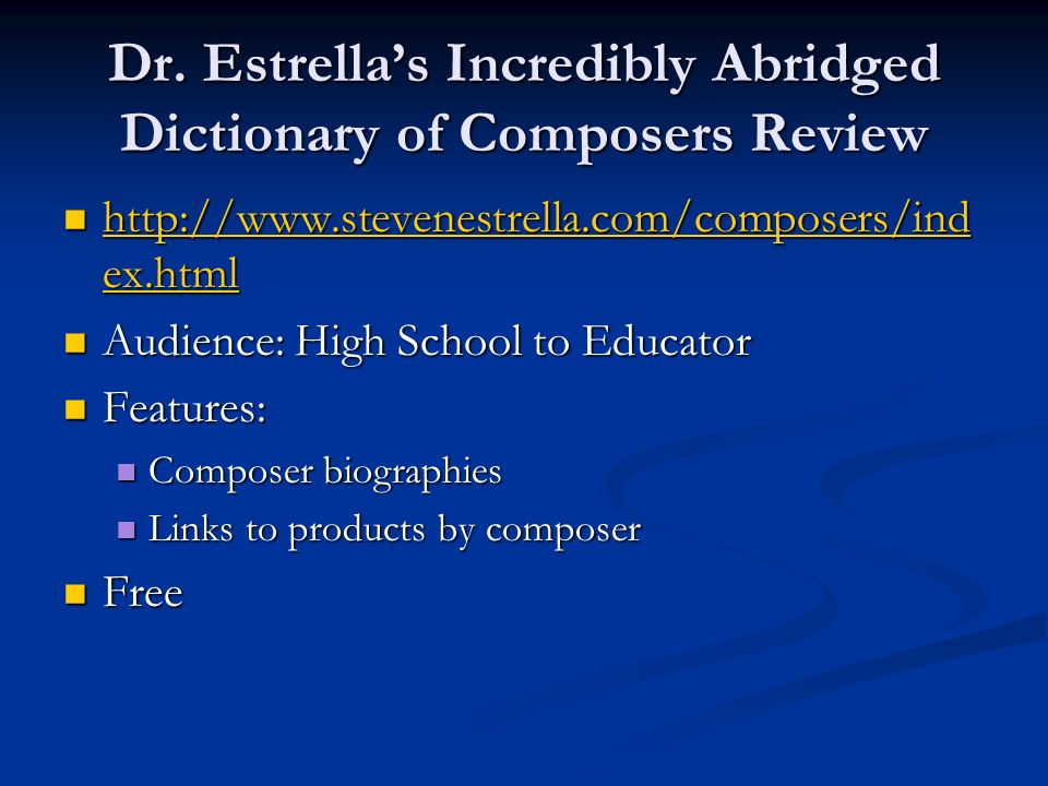 Dr. Estrella's Incredibly Abridged Dictionary of Composers Review