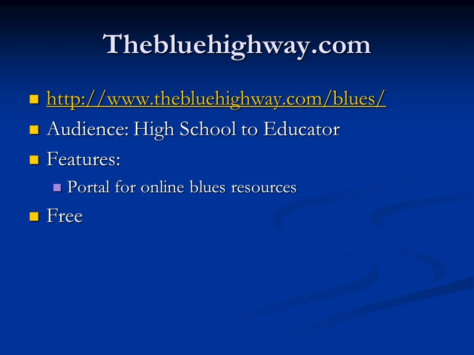 Thebluehighway.com http://www.thebluehighway.com/blues/