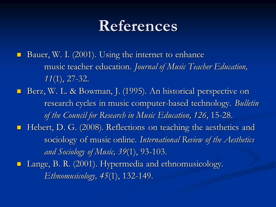 References Bauer, W. I. (2001). Using the internet to enhance