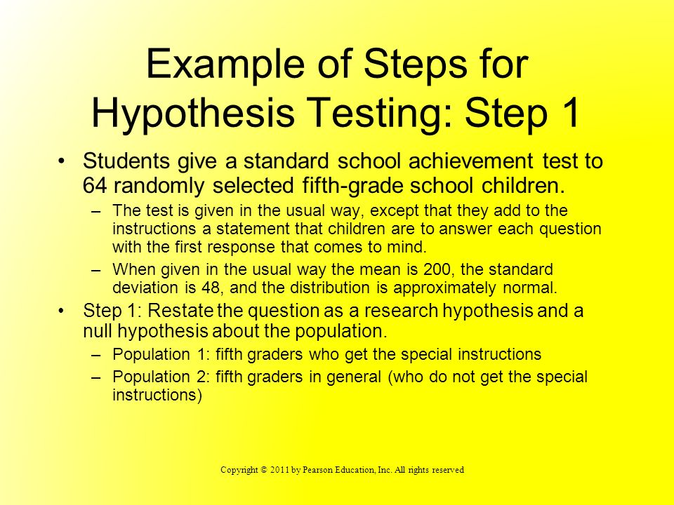 Example of Steps for Hypothesis Testing: Step 1