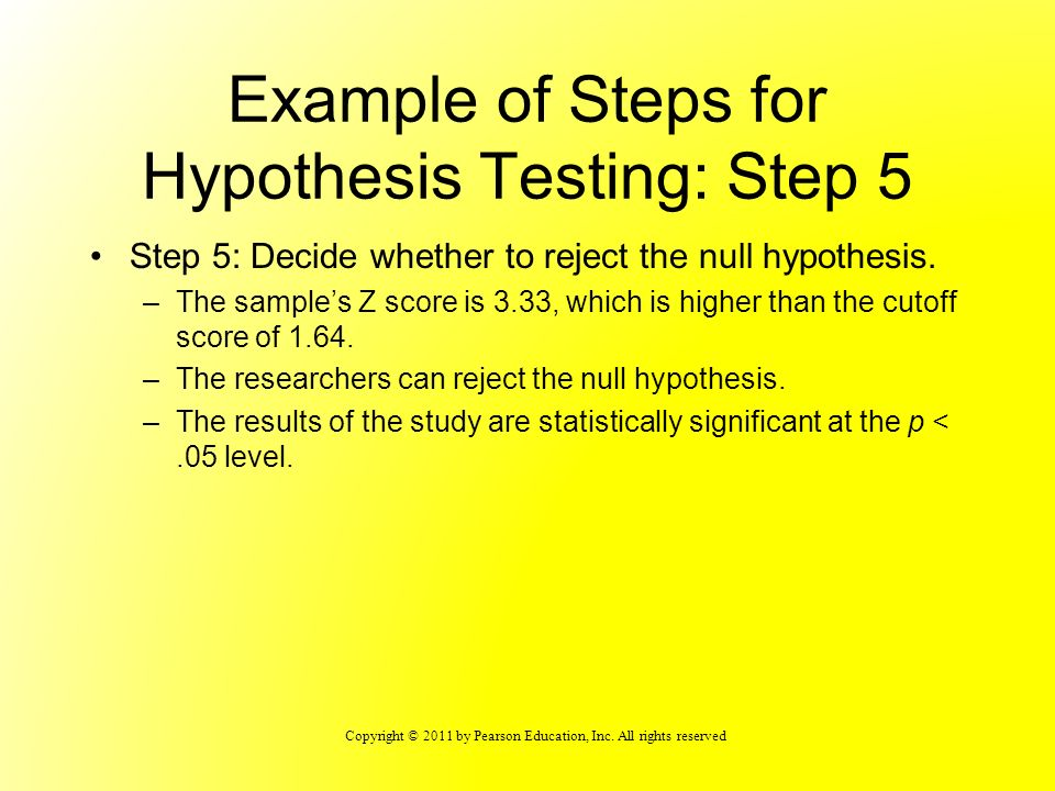 Example of Steps for Hypothesis Testing: Step 5