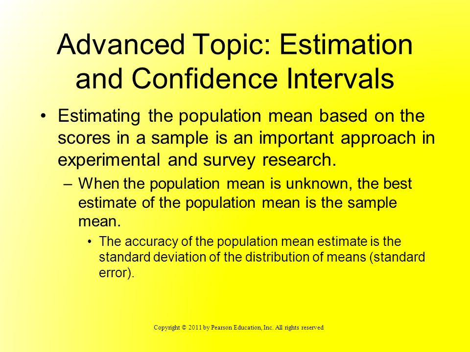 Advanced Topic: Estimation and Confidence Intervals