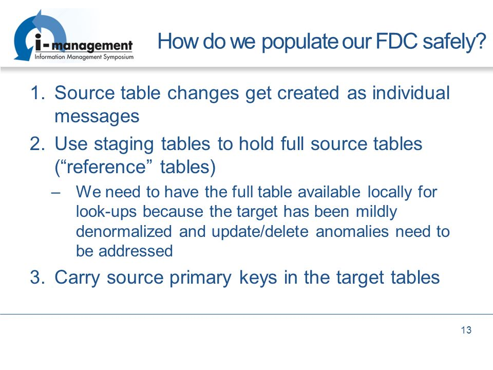 How do we populate our FDC safely
