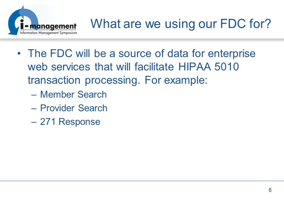 What are we using our FDC for