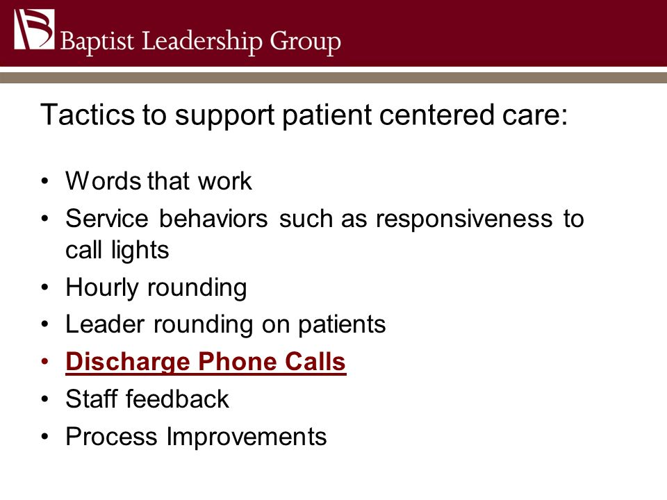 Tactics to support patient centered care:
