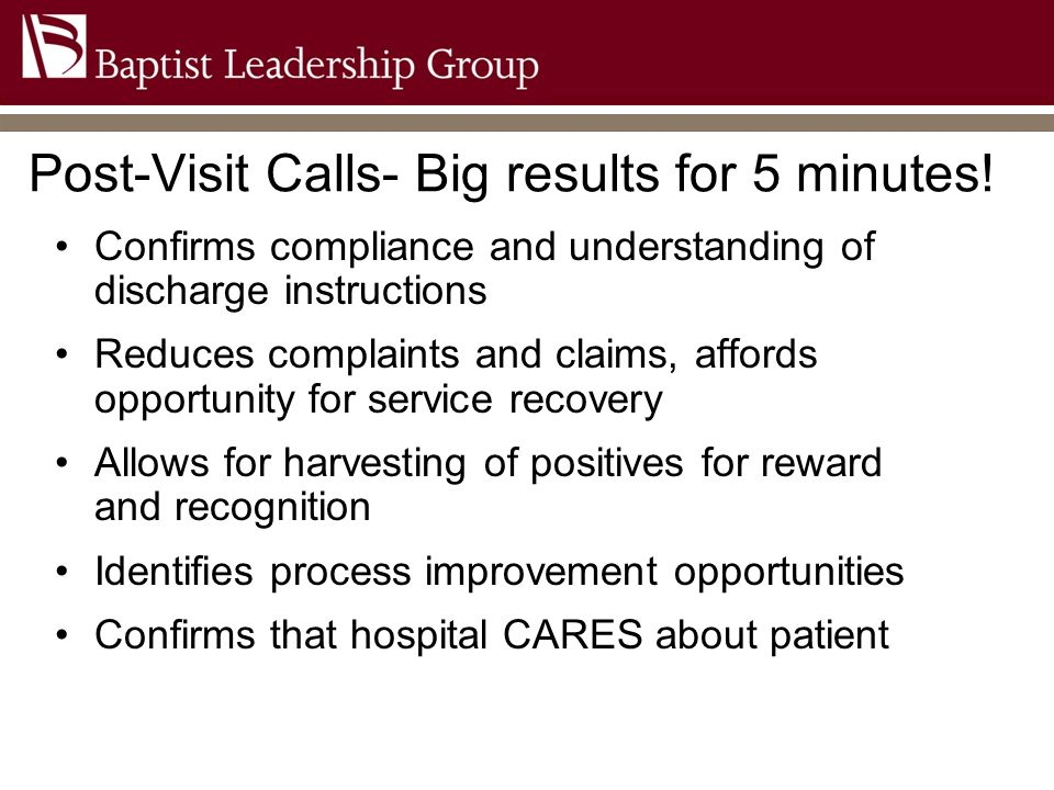 Post-Visit Calls- Big results for 5 minutes!