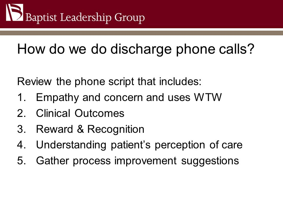 How do we do discharge phone calls