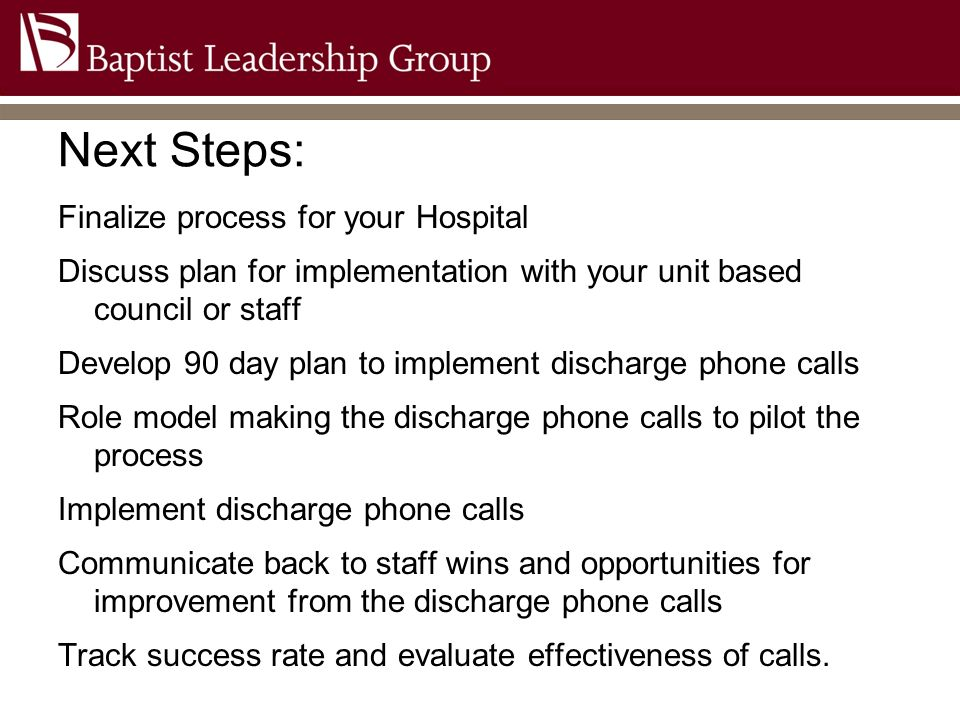 Next Steps: Finalize process for your Hospital