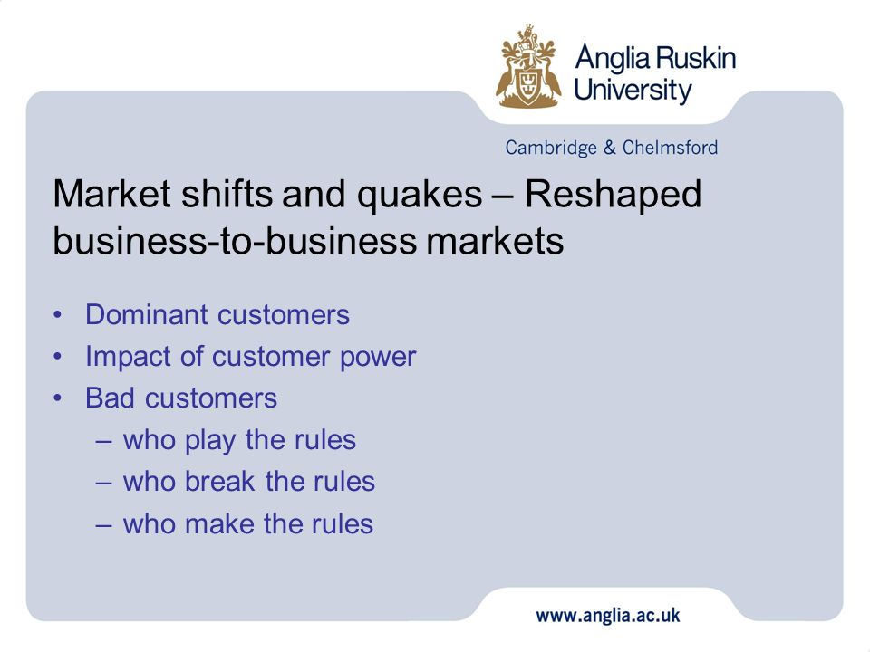 Market shifts and quakes – Reshaped business-to-business markets