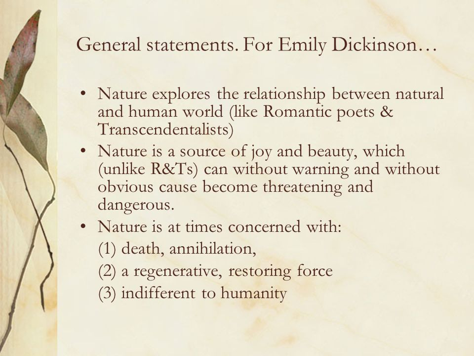 General statements. For Emily Dickinson…