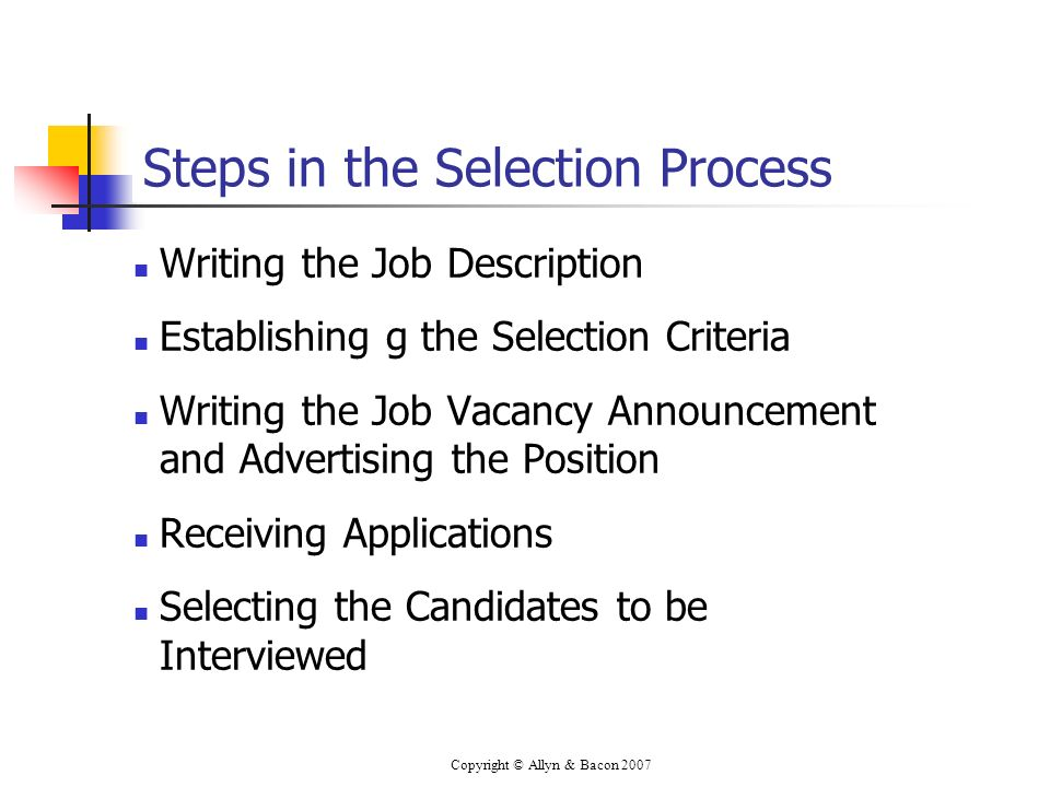 Steps in the Selection Process