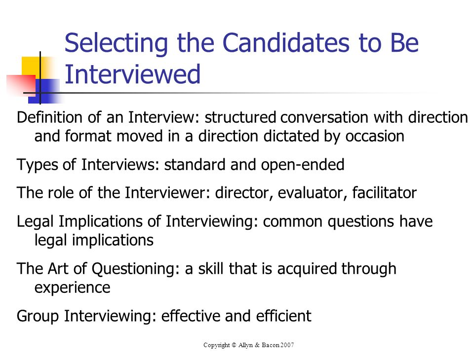 Selecting the Candidates to Be Interviewed